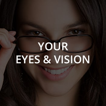 Your Eyes & Vision text over image of young woman in glasses - Unionville Optometry